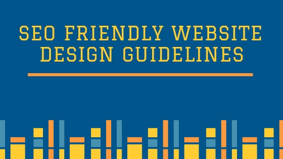 SEO Friendly Website Design Guidelines
