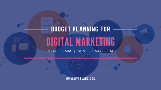 How Digital Marketing Budget Plan Can Help You Improve Your Business.
