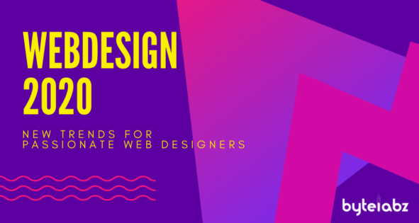 Webdesign 2020: New trends for passionate web designers