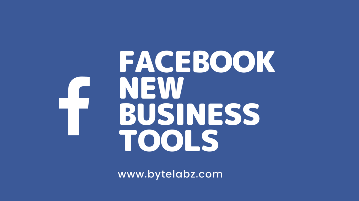 Facebook new business tools to grow your business
