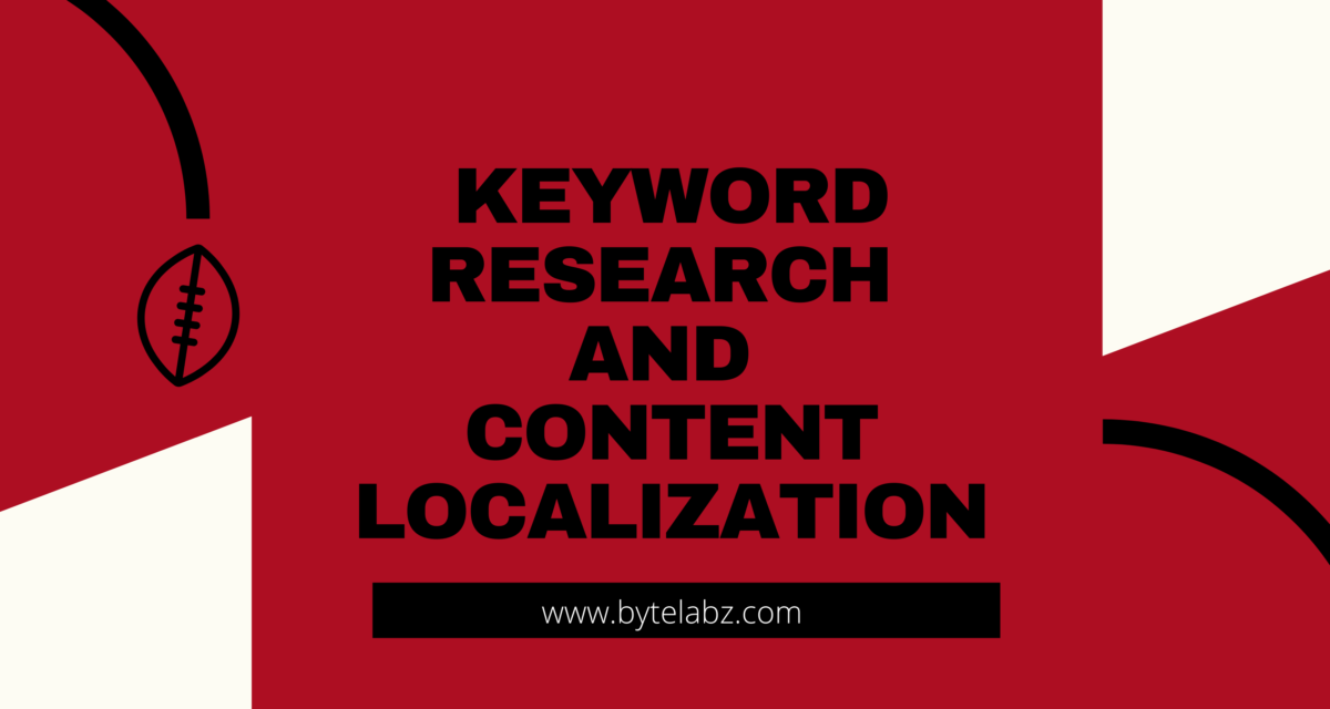 Tips for Successful Keyword Research and Content Localization